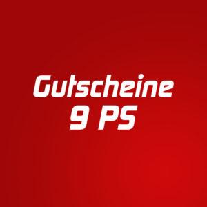 Gutscheine 9 PS
